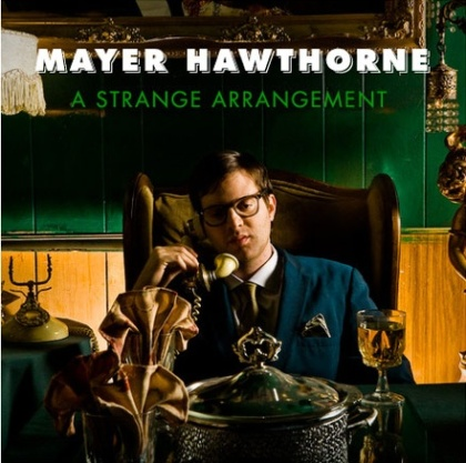 mayer-hawthorne-strange arrangement (2)